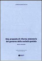 Immagine di 20. Una proposta di riforma statutaria del governo della società quotata