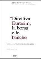Immagine di Direttiva Eurosim, la borsa e le banche