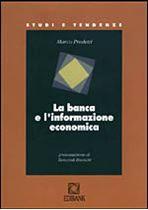 Immagine di La banca e l`informazione economica
