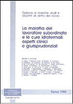 Immagine di La malattia del lavoratore subordinato e le cure idrotermali: aspetti clinici e giurisprudenziali