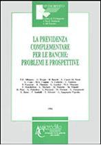Immagine di La previdenza complementare per le banche: problemi e prospettive