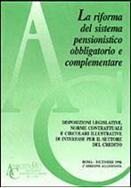Immagine di La riforma del sistema pensionistico obbligatorio e complementare