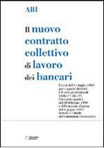 Immagine di Il contratto collettivo di lavoro dei bancari