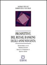 Immagine di Prospettive del retail banking degli anni Novanta