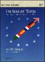 Immagine di Manuale per il 1993 e oltre 7. Una banca per l`Europa