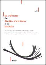 Immagine di La riforma del diritto societario e le banche