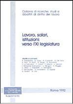 Immagine di Lavoro, salari, istituzioni: verso l`XI legislatura