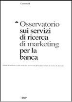 Immagine di Osservatorio sui servizi di ricerca di marketing per la banca