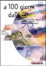Immagine di A 100 giorni dall' euro. Organizzazione, logistica, comunicazione, moneta elettronica. Atti del Convegno ABI del 27 e 28 settembre 2001