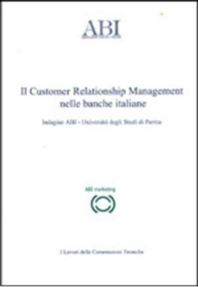 Immagine di Il Customer Relationship Management nelle banche italiane