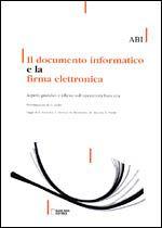 Immagine di Il documento informatico e la firma elettronica