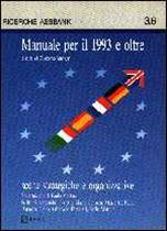 Immagine di Manuale per il 1993 e oltre 6. Scelte strategiche e organizzative