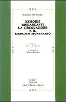 Immagine di Memorie riguardanti la circolazione e il mercato monetario