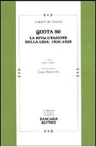 Immagine di Quota 90. La rivalutazione della lira: 1926-1928