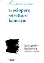 Immagine di Lo sciopero nel settore bancario