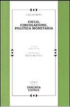 Immagine di Ciclo, circolazione, politica monetaria