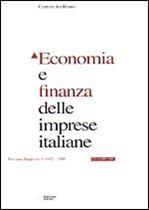 Immagine di Economia e finanza delle imprese italiane. XII Rapporto 1982-1997