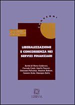 Immagine di Liberalizzazione e concorrenza nei servizi finanziari