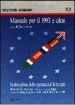 Immagine di Manuale per il 1993 e oltre 3. La disciplina delle operazioni bancarie