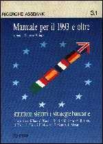 Immagine di Manuale per il 1993 e oltre 1. Strutture, sistemi e strategie bancarie