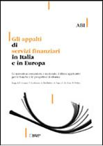 Immagine di Gli appalti di servizi finanziari in Italia e in Europa