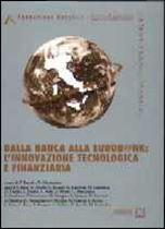 Immagine di Dalla banca alla eurob@nk: l'innovazione tecnologica e finanziaria (I)