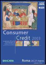 Immagine di Consumer Credit 2003. Atti del Convegno ABI del 26 e 27 marzo 2003
