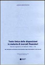 Immagine di 21. Testo Unico delle disposizioni in materia di mercati finanziari (D.lgs.24/2/98, n.58)