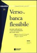 Immagine di Verso la banca flessibile