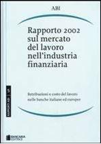 Immagine di Rapporto 2002 sul mercato del lavoro nell'industria finanziaria