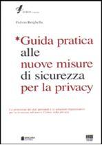 Immagine di Guida pratica alle nuove misure di sicurezza per la privacy