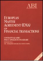 Immagine di European Master Agreement (EMA) for Financial transactions - NUOVA EDIZIONE 2004