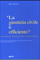 Immagine di La giustizia civile è efficiente?