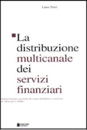 Immagine di La distribuzione multicanale dei servizi finanziari
