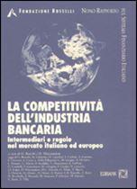 Immagine di La competitività dell'industria bancaria
