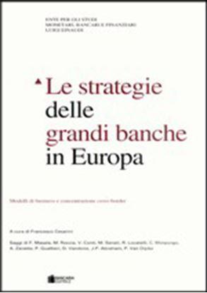 Immagine di Le strategie delle grandi banche in Europa