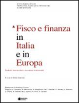 Immagine di Fisco e finanza in Italia e in Europa