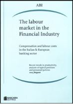 Immagine di The labour market in the Financial Industry (2003 Report)
