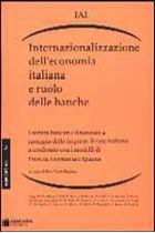 Immagine di Internazionalizzazione dell'economia italiana e ruolo delle banche
