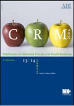 Immagine di CRM 2004. Atti del Convegno del 13 e 14 dicembre 2004