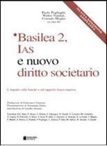 Immagine di Basilea 2, IAS e nuovo diritto societario - Nuova edizione ampliata