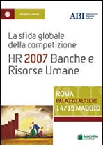 Immagine di HR 2007 - ATTI DEL CONVEGNO ABI DEL 14 e 15  MAGGIO 2007