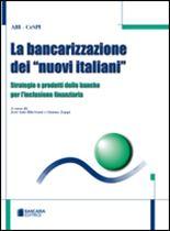 """Immagine di La bancarizzazione dei """"nuovi italiani"""""""