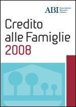 Immagine di Credito alle Famiglie 2008. Atti del convegno del 9 e 10 giugno 2008