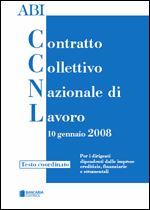Immagine di Il nuovo contratto collettivo nazionale di lavoro del 10 gennaio 2008 - Testo coordinato