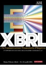 Immagine di XBRL e la Comunicazione Finanziaria d'Impresa. Atti del Convegno ABI dell'11 e 12 aprile 2005