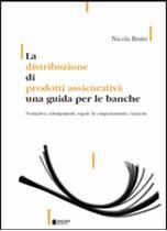 Immagine di La distribuzione di prodotti assicurativi: una guida per le banche