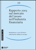 Immagine di Rapporto 2005 sul mercato del lavoro nell'industria finanziaria