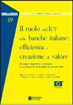 Immagine di Il ruolo dell'ICT nelle banche italiane: efficienza e creazione di valore