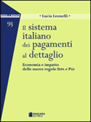Immagine di Il sistema italiano dei pagamenti al dettaglio